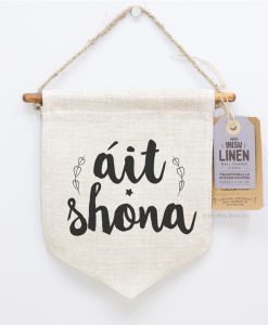 Ait Shona Irish Linen Wall Banner