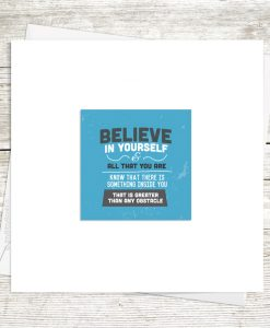 Believe In Yourself Greetings Card