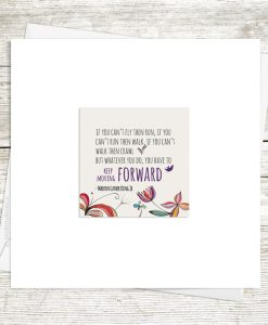 Keep Moving Forward Greetings Card
