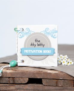 Itty Bitty Motivation Book