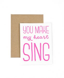 You Make My Heart Sing Greetings Card